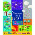 Numara pana la 100 (Usborne) ( Editura: Univers Enciclopedic, Autor: Usborne Books ISBN 978-606-704-495-9 )