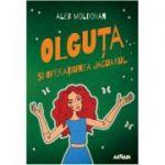 Olguta si Operatiunea Jaguarul ( Editura: Arthur, Autor: Alex Moldovan, ISBN 9786067998481)