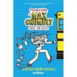 Peripețiile lui Max Crumbly I: Eroul din dulap (Editura: Arthur, Autor: Rachel Renée Russell ISBN 9786067888775)