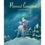 Primul Craciun al micutei Mimi ( Editura: Univers Enciclopedic, Autori: Julia Gerigk, Lilo Neumayer ISBN 978-606-704-776-9 )