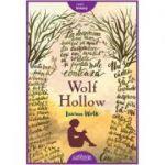 Wolf Hollow ( Editura: Arthur, Autor: Lauren Wolk ISBN 9786067882391)