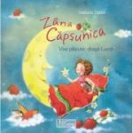 Zana Capsunica. Vise placute, draga Luna! (Editura: Univers Enciclopedic, Autor: Stefanie Dahle ISBN 9786067044683)