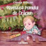 Povestea pomului de Craciun ( Editura: Letras, Autor: Claudia Rogojan ISBN 9786060711988)
