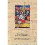 Cuvinte ceresti vol 2 ( Editura: Floarea de april, Autor: Ieroschimonah Nil Dorobantu ISBN 978-606-94141-7-0)