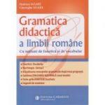 Gramatica didactica a limbii romane. Cu notiuni de fonetica si de vocabular GD5-8 ( Editura: Carminis, Autori: Hadrian Soare, Gheorghe Soare ISBN 9789731233949)
