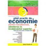 Ghid practic de economie pentru bacalaureat, admiterea in invatamantul superior. Teste de evaluare cu rezolvari ( Editura: Paralela 45, Autor: Gina Dragoiu- Carpen, ISBN 978-973-47-2209-9)