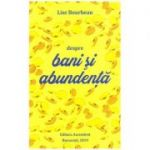 Despre bani si abundenta (Editura: Ascendent, Autor: Lise Bourbeau ISBN 9786069050026)