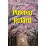 Puterea iertarii (Editura: Clara Toma Publishuing House, Autor: Lise Bourbeau ISBN 9786069499597)