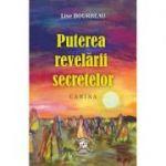 Puterea revelarii secretelor. Carina (Editura: Clara Toma Publishing, Autor: Lise Bourbeau ISBN 9786069499580)