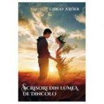 Scrisori din lumea de dincolo ( Editura: Ganesha, Autor: Chico Xavier ISBN 9786068742533)