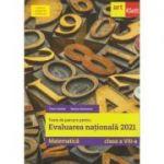 Teste de parcurs pentru Evaluarea Nationala 2021 Matematica clasa a 8 a Florin Antohe conform programei modificate (Editura: Art Grup, Autor: Florin Antohe, Marius Antonescu ISBN 9786060760450)