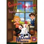 Coloram si ne jucam cu Ingrid, Matei si Pufi (volumul 3). Bunele maniere ( Editura: Lizuka Educativ, Autor: Ioana Cristina Vladoiu ISBN 9786068714745)
