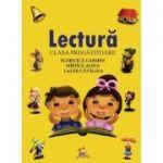 Lectura (clasa pregatitoare) ( Editura: Lizuka Educativ, Autori: Alina Mirticu, Carmen Floricica, Catalina Lazar ISBN 9786068714592)