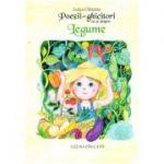 Poezii - ghicitori cu si despre legume ( Editura: Lizuka, Autor: Luiza Chiazna ISBN 9786068714578)