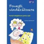 Povesti vindecatoare. Povesti mangaietoare pentru copii ( Editura: Lizuka Educativ, Autor: Carmen Valentinotti ISBN 9786068714431)