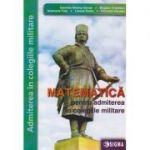 Matematica pentru admiterea in colegiile militare(Editura: Sigma, Autor: Gabriela Streinu Cercel, Bogdan Cristescu ISBN 9786067274202)
