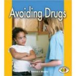 Pull Ahead - Health: Avoiding Drugs ( Editura: Lerner /Books Outlet, Autor: Patricia J Murphy ISBN 9781580133999)
