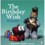 The Birthday Wish ( Editura: Red Fox/Books Outlet, Autor: Peter Day ISBN 9780099265184)