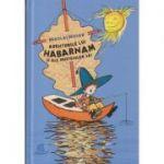 Aventurile lui Habarnam si ale prietenilor sai(Editura: Humanitas, Autor: Nikolai Nosov ISBN 9789735058333)