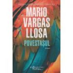 Povestasul(Editura: Humanitas, Autor: Mario Vargas Llosa ISBN 9786067797398)