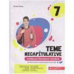 Teme recapitulative Limba si literatura romana clasa a 7 a (Editura: Paralela 45, Autor: Mihaela Dobos ISBN 9789734733446)