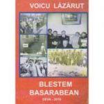 Blestem Basarabean (Editura: Sitech, Autor: Voicu Lazarut ISBN 9789730307689)
