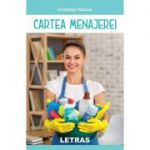 Cartea menajerei ( Editura: Letras, Autor: Cristiana Vaduva ISBN 9786060713678)