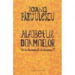 Alfabetul doamnelor (Editura: Humanitas, Autor: Ioana Parvulescu ISBN 9789735071516)