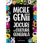 Micile genii: Jocuri de cultura generala (Editura: Paralela 45, Autor: Gareth Moore ISBN 9789734733583)