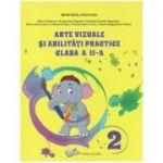 Arte vizuale si abilitati practice clasa a 2 a manual (Editura: Ars Libri, Autor(i): Adina Grigore, Augustina-Anghel, Claudia-Daniela Negritoiu ISBN 9786063626380)