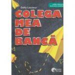 Colega mea de banca(Editura: Booklet, Autor: Gally Lauteur ISBN 9786065907348)