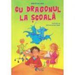 Cu dragonul la scoala BE109 (Editura: Booklet fiction, Autor: Manfred Mai ISBN 9786069490563)