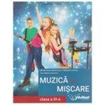 Muzica si miscare. Manual pentru clasa a III-a ( Editura: Intuitext, Autori: Mirela Rizea Merinescu, Mihaela Predoiu, Ana Motora-Ionescu ISBN 9786068681290 )