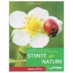 Stiinte ale naturii. Manual pentru clasa a III-a ( Editura: Intuitext, Autori: Mirela Mihaescu, Stefan Pacearca, Anita Dulman ISBN 9786068681443)