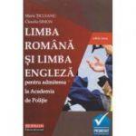 Limba romana si limba engleza pentru admiterea la Academia de Politie (Editura: Hoffman, Autor(i): Maria Ticleanu, Claudia Simon ISBN 9786064614117)