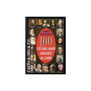 100 DE SAVANTI