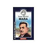 MARA - MAESTRII LITERATURIII ROMANE