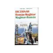 Dictionar Roman - Maghiar; Maghiar - Roman