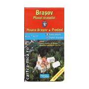 BRASOV - PLANUL ORASULUI + POIANA BRASOV, PREDEAL