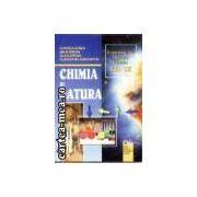 CHIMIA si NATURA - EXPERIMENTE PENTRU CLASELE 7-9