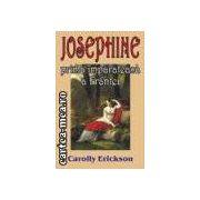 JOSEPHINE prima imparateasa a Frantei