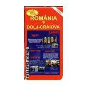 ROMANIA si DOLJ - CRAIOVA