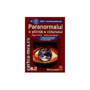 Paranormalul -  o stiinta a viitorului