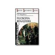Filozofia Renasterii (3 vol.)