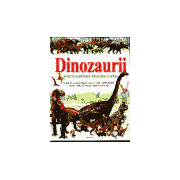 Dinozauri - Enciclopedie pentru Copii