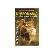 NIMFOMANIA viciu sau boala