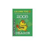 DRAGON - HOROSCOP FENG SHUI 2005