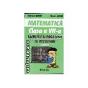 MATEMATICA - cl. a 7-a, PARTEA I - EXERCITII SI PROBLEME CU REZOLVARI