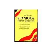 Invatati SPANIOLA  Simplu si Repede + Caseta