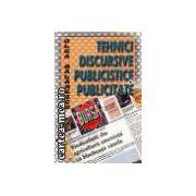 TEHNICI DISCURSIVE PUBLICISTE SI PUBLICITATE